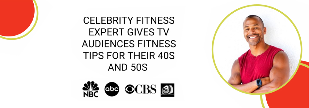 Celebrity fitness expert gives TV audiences fitness tips for their 40s and 50s